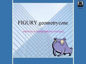 KONIEC FIGURY geometryczne WSZYSTKO CO POWINIENE O NICH