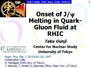 Quark Matter 2008 Jaipur India 200829 Onset of