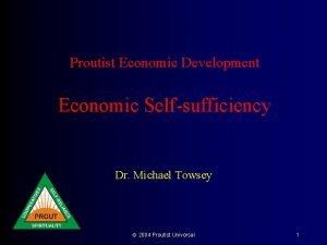 Proutist Economic Development Economic Selfsufficiency Dr Michael Towsey