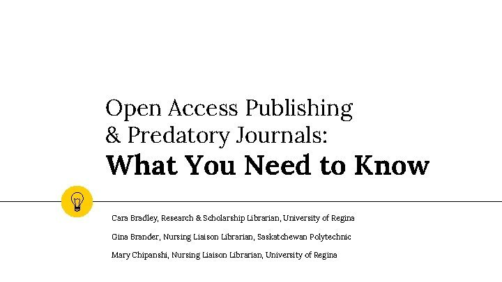 Open Access Publishing Predatory Journals What You Need