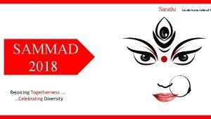 Sarathi SAMMAD 2018 Rejoicing Togetherness Celebrating Diversity Sarathi