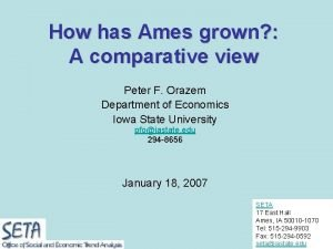 How has Ames grown A comparative view Peter