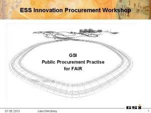 ESS Innovation Procurement Workshop GSI Public Procurement Practise