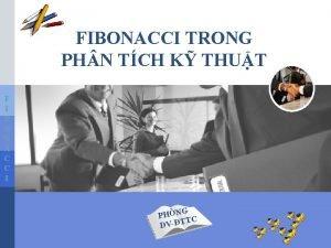 FIBONACCI TRONG PH N TCH K THUT F