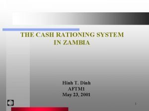 THE CASH RATIONING SYSTEM IN ZAMBIA Hinh T