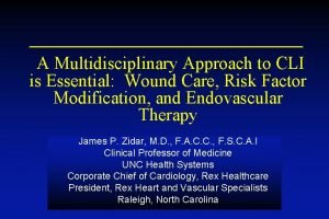A Multidisciplinary Approach to CLI is Essential Wound