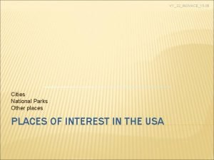 VY32INOVACE15 05 Cities National Parks Other places PLACES