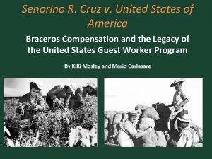 Senorino R Cruz v United States of America