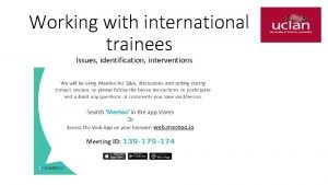 Working with international trainees Issues identification interventions INTRODUCTION