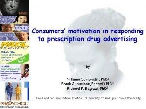 Consumers motivation in responding to prescription drug advertising