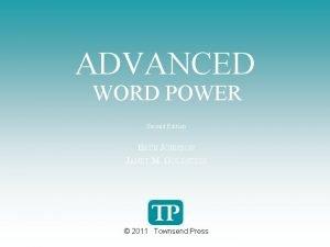 ADVANCED WORD POWER Second Edition BETH JOHNSON JANET