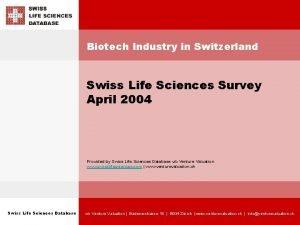Biotech Industry in Switzerland Swiss Life Sciences Survey