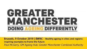 Brussels 9 October 2019 EWRC Healthy ageing in