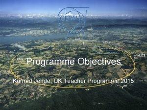 Programme Objectives Konrad Jende UK Teacher Programme 2015