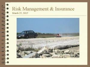 Risk Management Insurance March 25 2015 Risk Management