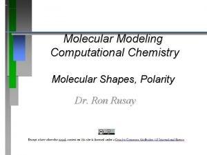 Molecular Modeling Computational Chemistry Molecular Shapes Polarity Dr