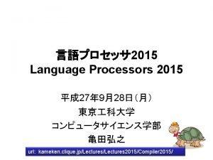 2015 Language Processors 2015 27 928 url kameken