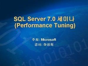SQL Server 7 0 Performance Tuning Microsoft Performance