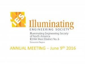 ANNUAL MEETING June 9 th 2016 Agenda 11
