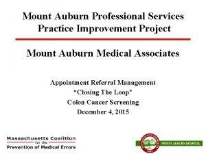 Mount Auburn Professional Services Practice Improvement Project Mount
