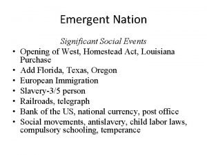 Emergent Nation Significant Social Events Opening of West