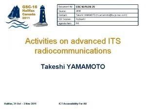 Document No GSC 16 PLEN25 Source ARIB Contact