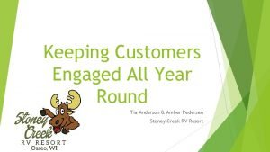 Keeping Customers Engaged All Year Round Tia Anderson