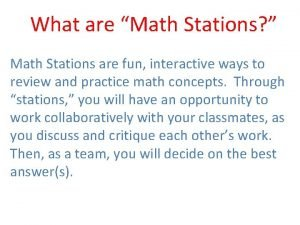 What are Math Stations Math Stations are fun