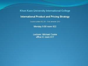 Khon Kaen University International College International Product and