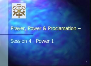 Prayer Power Proclamation Session 4 Power 1 1