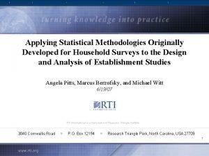Applying Statistical Methodologies Originally Developed for Household Surveys