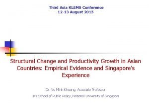 Third Asia KLEMS Conference 12 13 August 2015