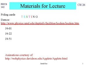 PHYS 142 Poling cards Materials for Lecture CH