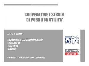 COOPERATIVE E SERVIZI DI PUBBLICA UTILITA GRUPPO DI