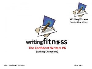 Writing Fitness The Confident Writers writing The Confident