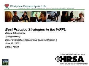 Best Practice Strategies in the WPFL Donate Life