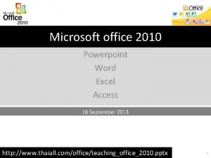 Microsoft office 2010 Powerpoint Word Excel Access 16