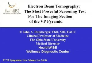 Electron Beam Tomography The Most Powerful Screening Test