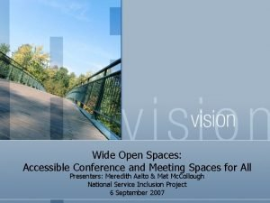 Wide Open Spaces Accessible Conference and Meeting Spaces