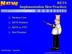 RETS Implementation Best Practices RETS Implementation Practices q
