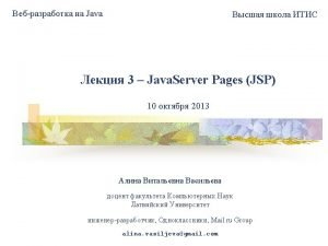 What is JSP Java based technology that simplifies