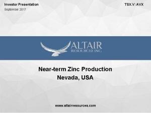 Investor Presentation TSX V AVX September 2017 Nearterm