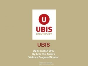 UBIS in ASIA 2012 By Anh Tho Andres