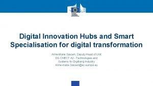Digital Innovation Hubs and Smart Specialisation for digital