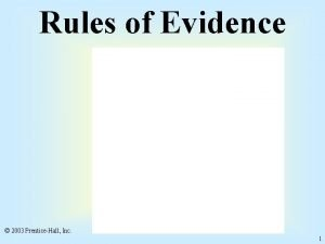 Rules of Evidence 2003 PrenticeHall Inc 1 Exclusionary