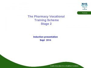 Pharmacy The Pharmacy Vocational Training Scheme Stage 2