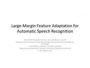 LargeMargin Feature Adaptation for Automatic Speech Recognition ChihChieh