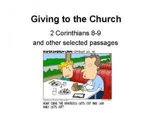 Giving to the Church 2 Corinthians 8 9