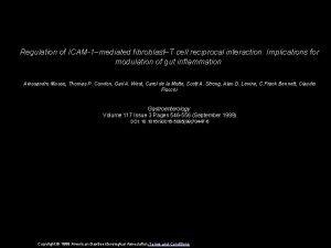 Regulation of ICAM1mediated fibroblastT cell reciprocal interaction Implications