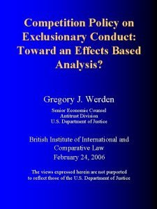 Competition Policy on Exclusionary Conduct Toward an Effects